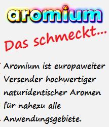 Aromium, das schmeckt...